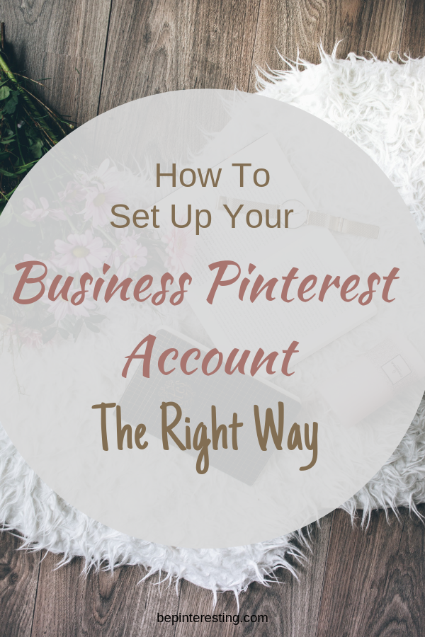 HOw to set up your pinterest business account the right way